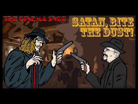 The Cinema Snob: SATAN BITE THE DUST