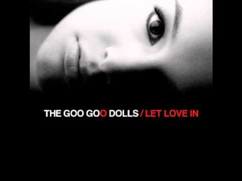Goo Goo Dolls - I ll stay with you