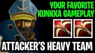 Your Favorite Kunkka Gameplay - !Attacker's Heavy Team - Dota 2