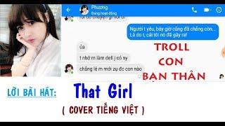 126NET Team || Troll con bạn thân - That Girl (cover Tiếng Việt) | Thái Quỳnh
