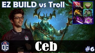 Ceb - Nature's Prophet Offlane | EZ BUILD vs Troll | Dota 2 Pro MMR Gameplay #6