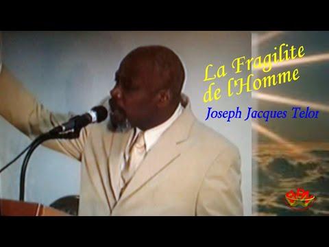 La Fragilite De L'homme - Joseph Jacques Telor - Predication - Preaching - Haitian Sermon - Pawol video