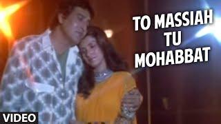 download lagu To Massiah Tu Mohabbat Full Song  Aakhri Adaalat gratis