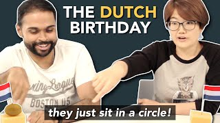 Foreigners about the DUTCH BIRTHDAY party... (confronting if  you