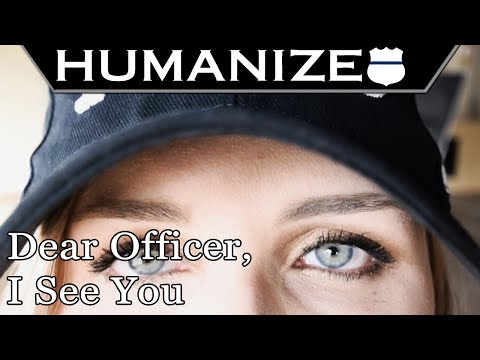 Dear Officer, I See You: An open letter to police