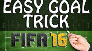 FIFA 16 TUTORIAL - EASY GOAL TRICK / ATTACKING TUTORIAL