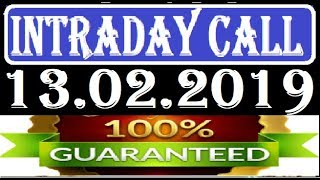 IntraDay Top 3 Jackpot Call 13.02.2019  || today stock || intraday || best stock for 2018