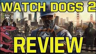Watch Dogs 2 Review - WHY YOU SHOULD BUY Watch Dogs 2 (Watch Dogs 2 Gameplay)