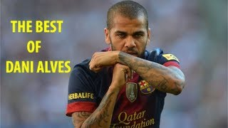 ★The best of Dani Alves★