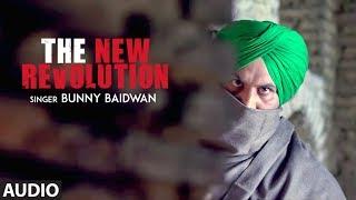 The New Revolution: Bunny Baidwan (Full Audio Song) Mista Baaz | Singga | New Punjabi Songs 2018