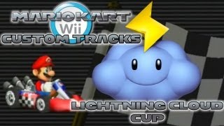 Mario Kart Wii - Custom Tracks | Lightning Cloud Cup