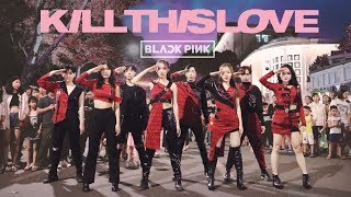 [KPOP IN PUBLIC] BLACKPINK (블랙핑크) - Kill This Love | Dance Cover by Oops! Crew from Vietnam