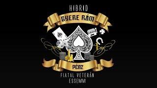 Hibrid - Gyere Rám Pénz ft. Fiatal Veterán & Essemm