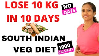 How to lose 10 kg in 10 days in Tamil.South Indian Veg Diet for Weight Loss Journey.Diet plan.