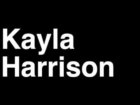 How to Pronounce Kayla Harrison USA Gold Medal Women's Judo London 2012 Olympics Video