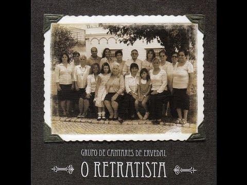 Grupo de Cantares de Ervedal - O Retratista
