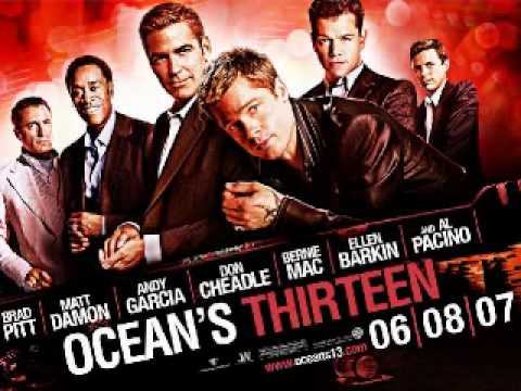Ocean's Thirteen Soundtrack (2) - 11, 12 and 13