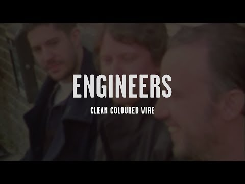 Engineers - Clean Coloured Wire (from Three Fact Fader)
