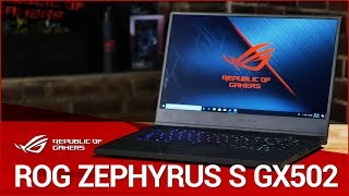 Games are just the beginning on this ultra-slim laptop - ROG Zephyrus S GX502