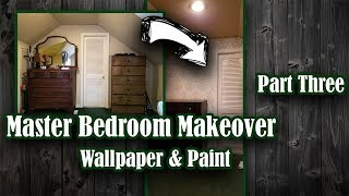 Master Bedroom Makeover ||  Episode Three ||