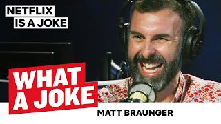 Matt Braunger Hates Performing Outside | What A Joke | Netflix Is A Joke