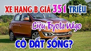 Lại xuất hiện xe hạng B rẻ như Toyota Wigo hạng A | KIA Sedona rẻ nhất phân khúc xe sang 7 chỗ