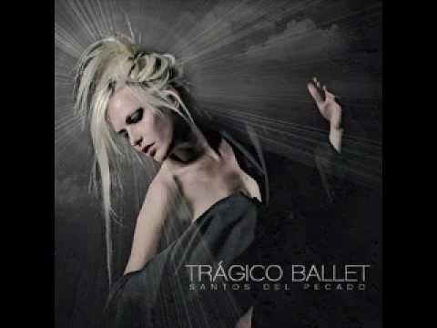 Tragico Ballet - Dónde Estés