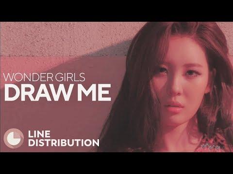 WONDER GIRLS - Draw Me (Line Distribution)