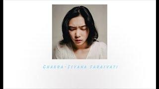 CHAKRA - Isyana Sarasvati ( Official Lyric Video  )