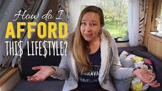 How do I afford this caravan lifestyle?