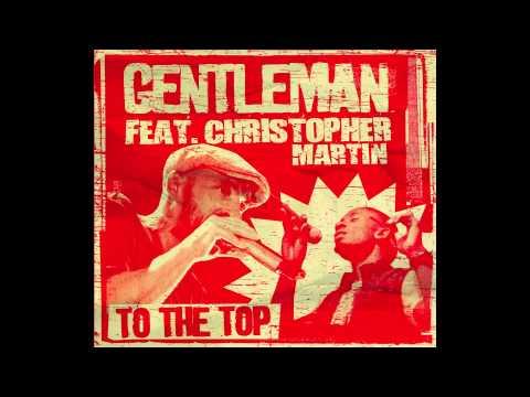 Gentleman feat Chris Martin - To the Top (Silly Walks Discotheque & Jr Blender Remix)