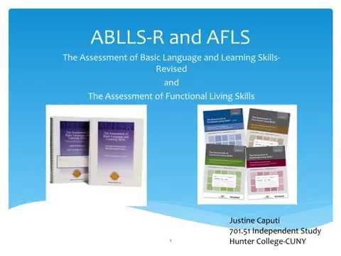 ABLLS and AFLS- Justine Caputi