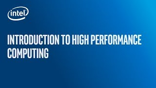 Introduction to High Performance Computing (HPC)