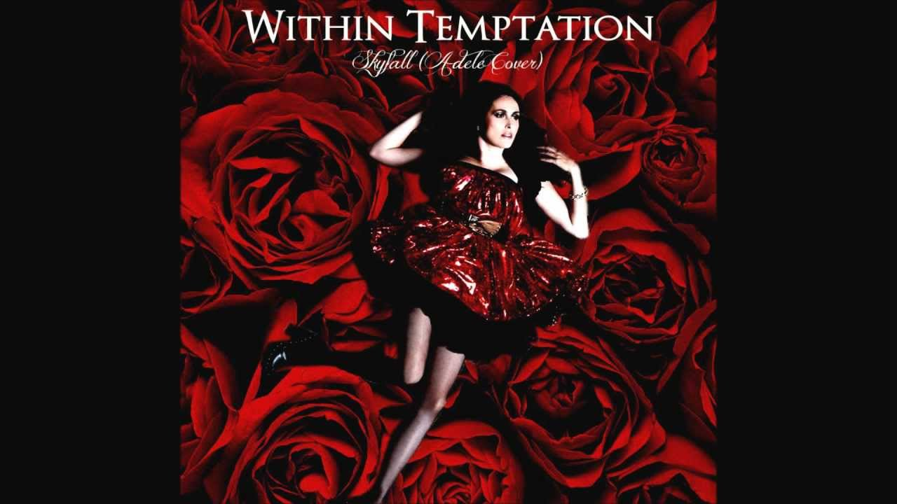 Within Temptation -Skyfall (Adele Cover) - YouTube