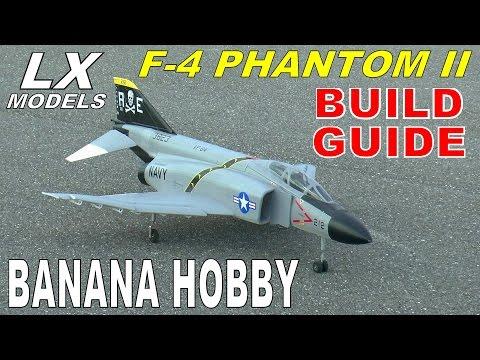 LX Models / Banana Hobby F-4 PHANTOM II BUILD & SETUP By: RCINFORMER