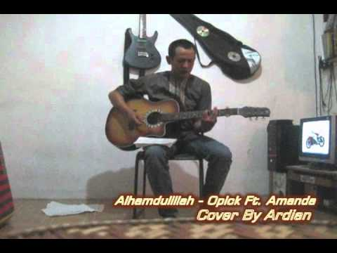 Ardian - Alhamdulillah - Opick Ft. Amanda (cover).flv video