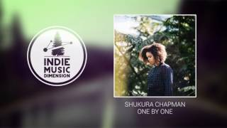 Shukura Chapman - One by One