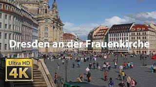 Dresden an der Frauenkirche in 4K