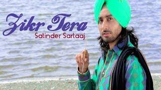 Satinder Sartaaj - Zikr Tera   Rangrez