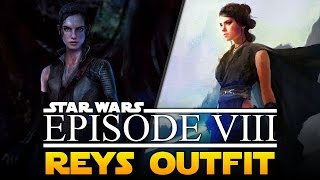 Star Wars The Last Jedi Reys Outfit Leaked