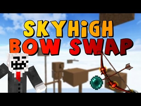 SKYHIGH - BOW SWAP 100% (gameplay condensé)