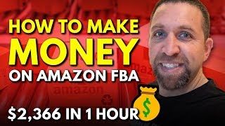 Watch Me Make Money on Amazon-$2,366 in 1 Hour