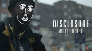 Disclosure ft. AlunaGeorge - White Noise