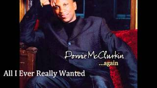 Watch Donnie Mcclurkin All I Ever Really Wanted video