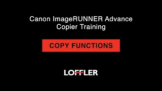 02. Canon ImageRUNNER Advance Training: Copy Functions