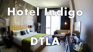 Hotel Indigo DTLA Visit and Room Tour
