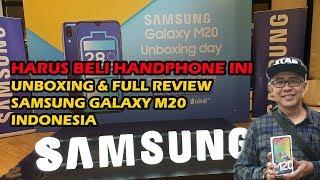 HARUS BELI HANDPHONE INI!! Unboxing & Full Review Samsung Galaxy M20 Indonesia