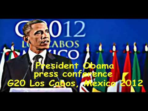 Obama Press Conference G20 Mexico