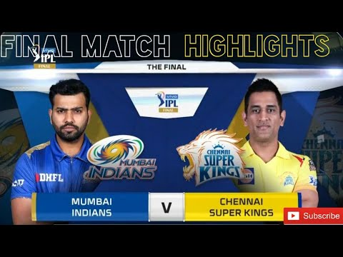 Mumbai Indians vs Chennai Super Kings full match highlites of 2018