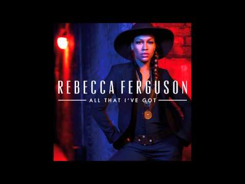 Rebecca Ferguson: All That I've Got (Lotfi Begi Radio Edit)